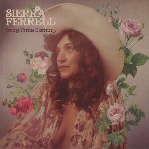 FERRELL, Sierra - Long Time Coming