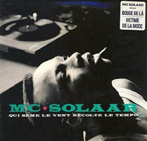 MC SOLAAR - Qui Seme Le Vent Recolte Le Tempo (reissue)