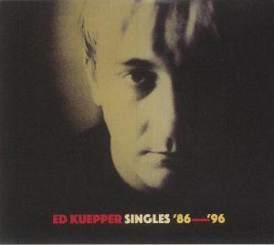 KUEPPER, Ed - Singles 86-96