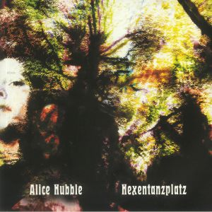 Alice Hubble - Hexentanzplatz