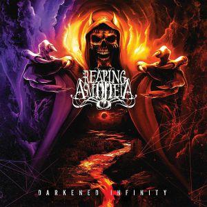 REAPING ASMODEIA - Darkened Infinity