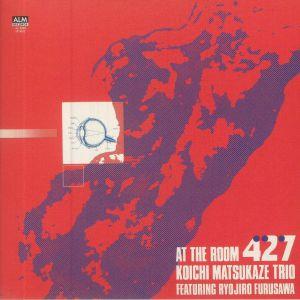KOICHI MATSUKAZE TRIO feat RYOJIRO FURUSAWA - At The Room 427
