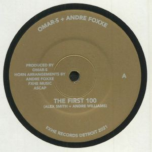 Omar S / Andre Foxxe - The First One Hundred