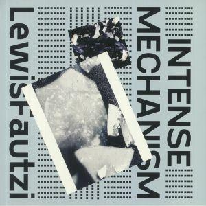 FAUTZI, Lewis - Intense Mechanism