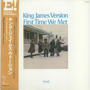 KING JAMES VERSION - First Time We Met (reissue)