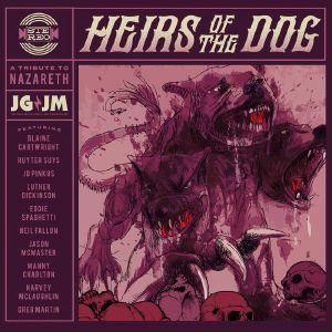 JOECEPHUS & THE GEORGE JONESTOWN MASSACRE - Heirs Of The Dog: A Tribute To Nazareth
