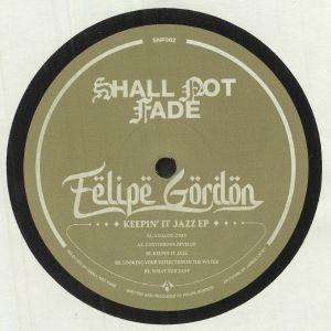 GORDON, Felipe - Keepin' It Jazz EP