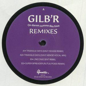 GILB'R - On Danse Comme Des Fous remixes