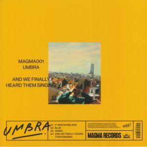 UMBRA - And We Finally Heard Them Singing