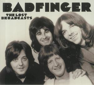 BADFINGER - The Lost Broadcasts