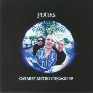 PIXIES - Cabaret Metro Chicago '89