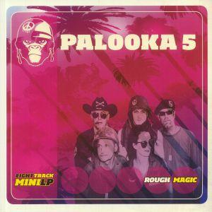 PALOOKA 5 - Rough Magic