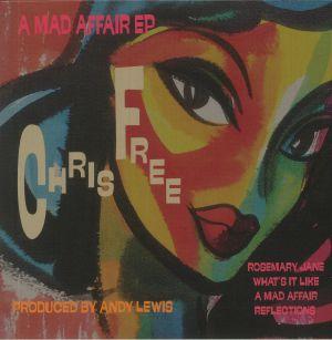 FREE, Chris - A Mad Affair EP