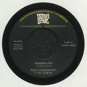 PACO ZAMBRANO Y SU COMBO/TRAFFIC SOUND - Meshkalina