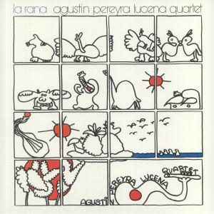 Agustin Pereyra Lucena Quartet - La Rana