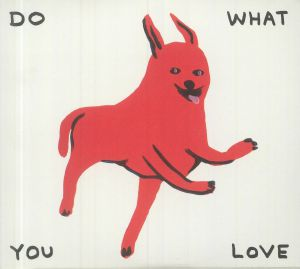 VARIOUS - Do What You Love: The Trunk Records 25th Anniversary Collection