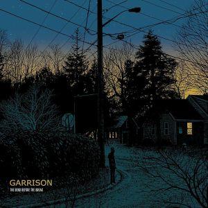 GARRISON - The Bend Before The Break