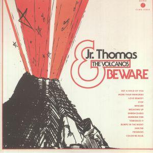 JR THOMAS & THE VOLCANOS - Beware (mono)