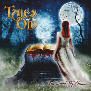 TALES OF THE OLD - Book Of Chaos