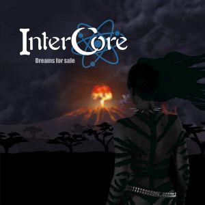 INTERCORE - Dreams For Sale