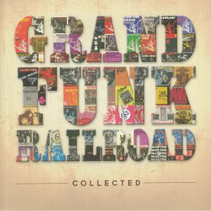 GRAND FUNK RAILROAD - Collected