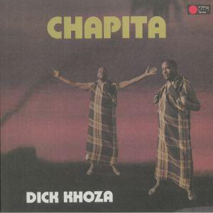 KHOZA, Dick - Chapita (reissue)