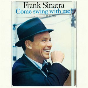 SINATRA, Frank - Come Swing With Me