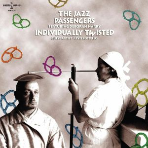 JAZZ PASSENGERS, The - Individually Twisted