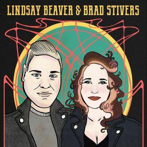 BEAVER, Lindsay/BRAD STIVERS - Lindsay Beaver & Brad Stivers