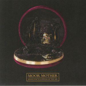 MOOR MOTHER - Black Encyclopedia Of The Air