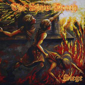 SLOW DEATH, The - Siege