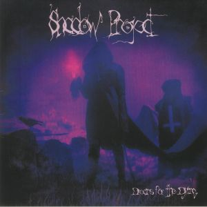 SHADOW PROJECT - Dreams For The Dying