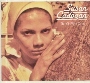Susan Cadogan - The Girl Who Cried/Chemistry Of Love