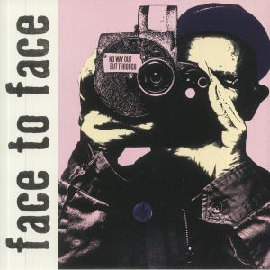 Face To Face - No Way Out But Through