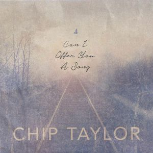 TAYLOR, Chip - Can I Offer You A Song