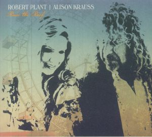 PLANT, Robert/ALISON KRAUSS - Raise The Roof