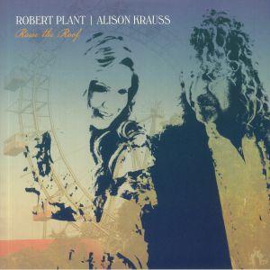 Robert Plant / Alison Krauss - Raise The Roof