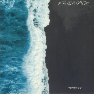 FEIERTAG - Time To Recover (remixes)