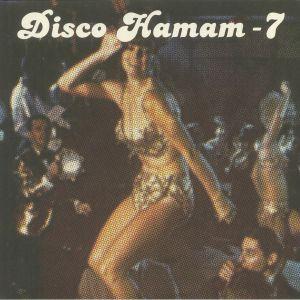 RUNE LINDBAEK/TUSHEN RAI/PARALEL DISKO/AFACAN SOUND SYSTEM - Disco Hamam 7