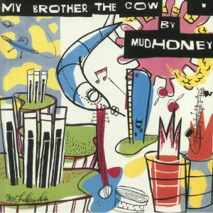 MUDHONEY - My Brother The Cow (reissue)