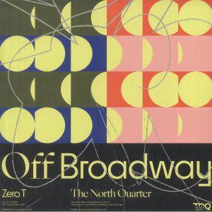 ZERO T - Off  Broadway