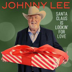 LEE, Johnny - Santa Claus Is Lookin' For Love