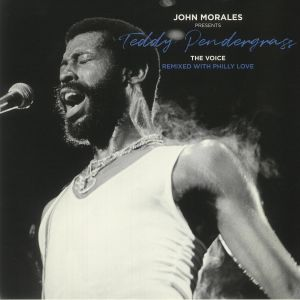 Teddy Pendergrass - John Morales presents Teddy Pendergrass: The Voice: Remixed With Philly Love