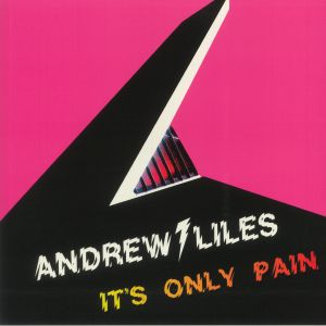 LILES, Andrew - It's Only Pain
