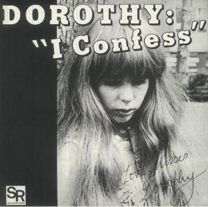 DOROTHY - I Confess