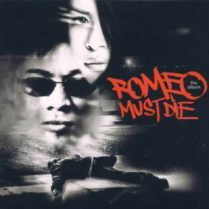 VARIOUS - Romeo Must Die (Soundtrack)