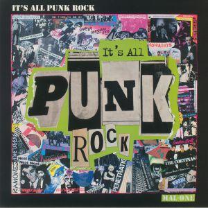 MAL ONE - It's All Punk Rock