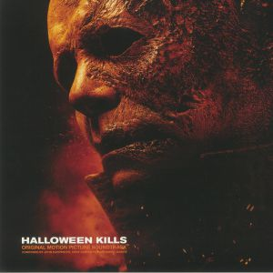 CARPENTER, John/CODY CARPENTER/DANIEL DAVIES - Halloween Kills (Soundtrack)