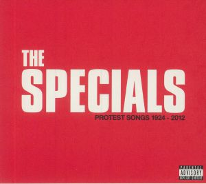 SPECIALS, The - Protest Songs 1924-2012 (Deluxe Edition)