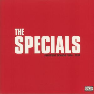 SPECIALS, The - Protest Songs 1924-2012